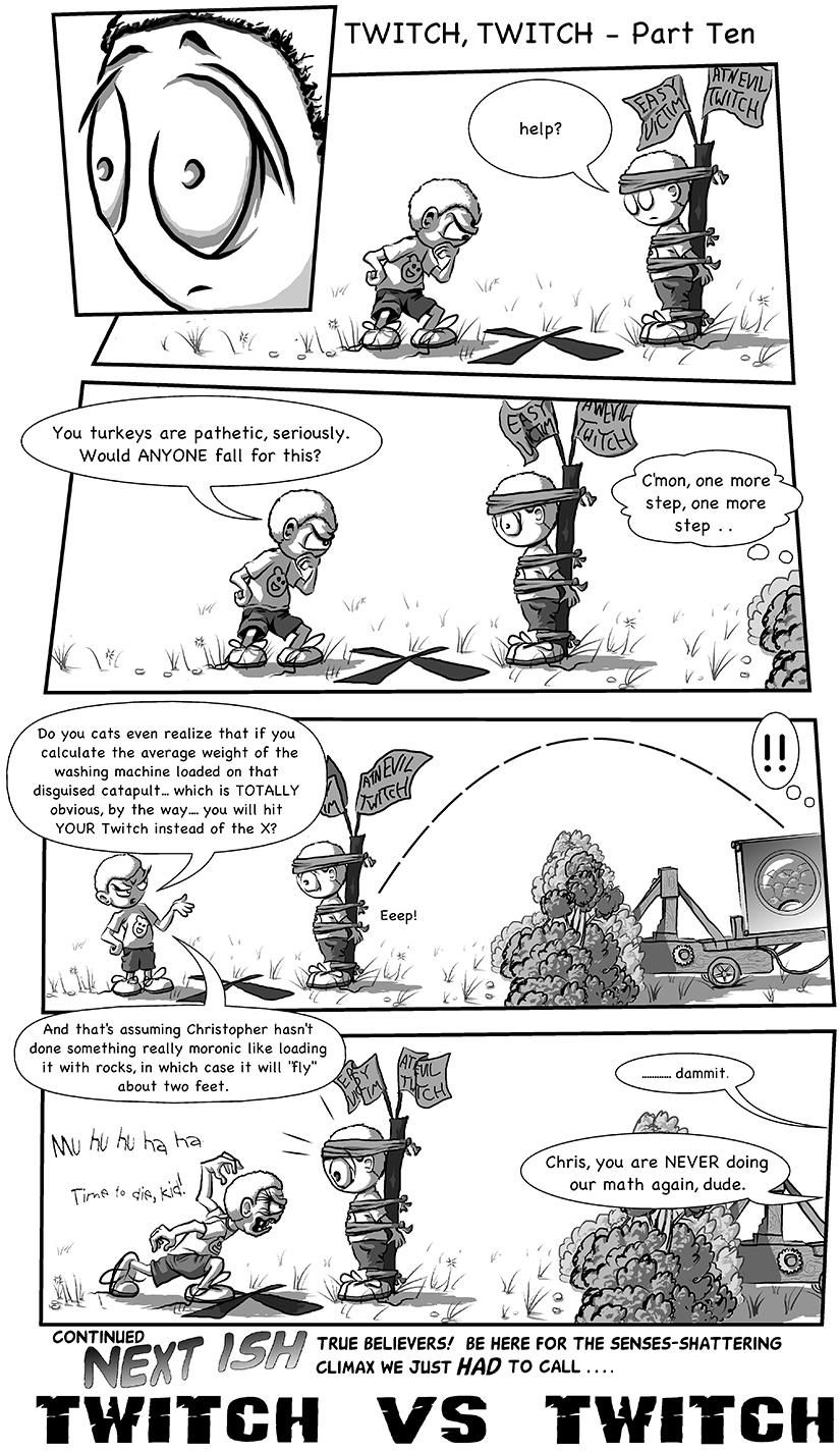 Twitch, Twitch - Part 10